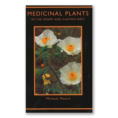 Medicinal Plants of the Desert and Canyon West